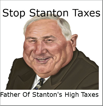Father of Stanton's high taxes